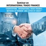 Free Seminar-DEMYSTIFYING   INTERNATIONAL TRADE FINANCE: METHODS OF PAYMENT AND LETTER OF CREDIT